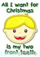 All I Want for Christmas is my Two Front Teeth Applique Boy 4x4 5x7 6x10