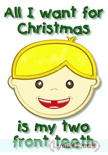 all i want for christmas is my two front teeth applique