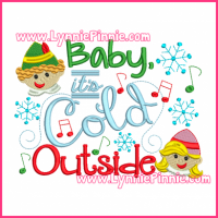 Baby It's Cold Outside Filled Design 5x7 6x10