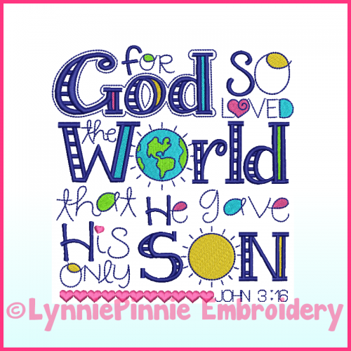 John 3:16 Word Art Machine Embroidery Design File 4x4 5x7 6x10 7x11