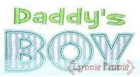 Daddy's Boy Applique 4x4 5x7