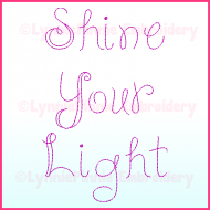Shine Your Light Triple Run Font Uppercase & Lowercase DIGITAL Embroidery Machine File -- 3 sizes + BX