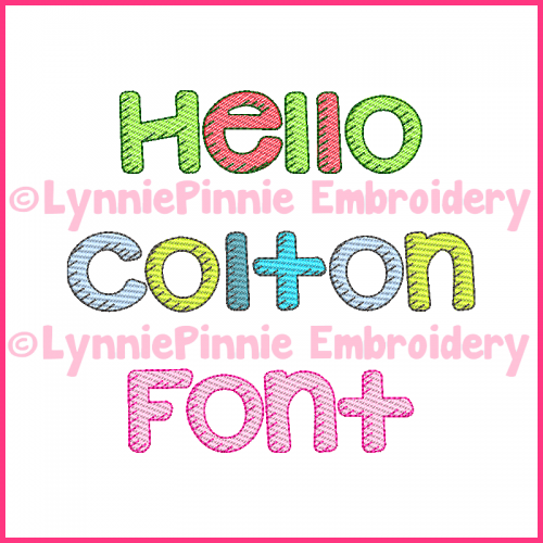 Hello Colton Sketch Fill Font DIGITAL Embroidery Machine File -- 3 sizes + BX