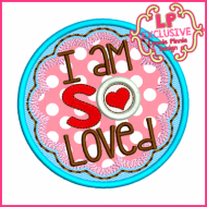 So Loved Circle Applique 4x4 5x7 6x10 7x11