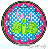 Big Sis Applique Circle Scallop 4x4 5x7 6x10