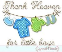 Thank Heaven for Little Boys Clothesline Applique 4x4 5x7 6x10