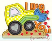 I Dig You Applique 4x4 5x7 6x10