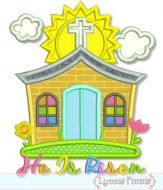 Little Church Applique - He Is Risen - 4x4 5x7 6x10