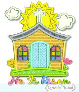 Little Church Applique - He Is Risen - 4x4 5x7 6x10