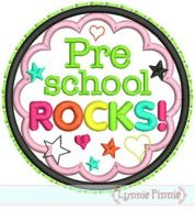 Pre School Rocks Applique Circle Scallop 4x4 5x7 6x10