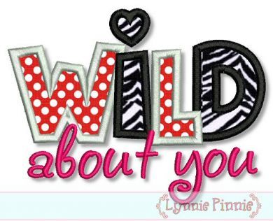 Wild About You Applique 4x4 5x7 6x10